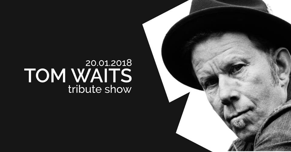 Tom Waits Tribute show