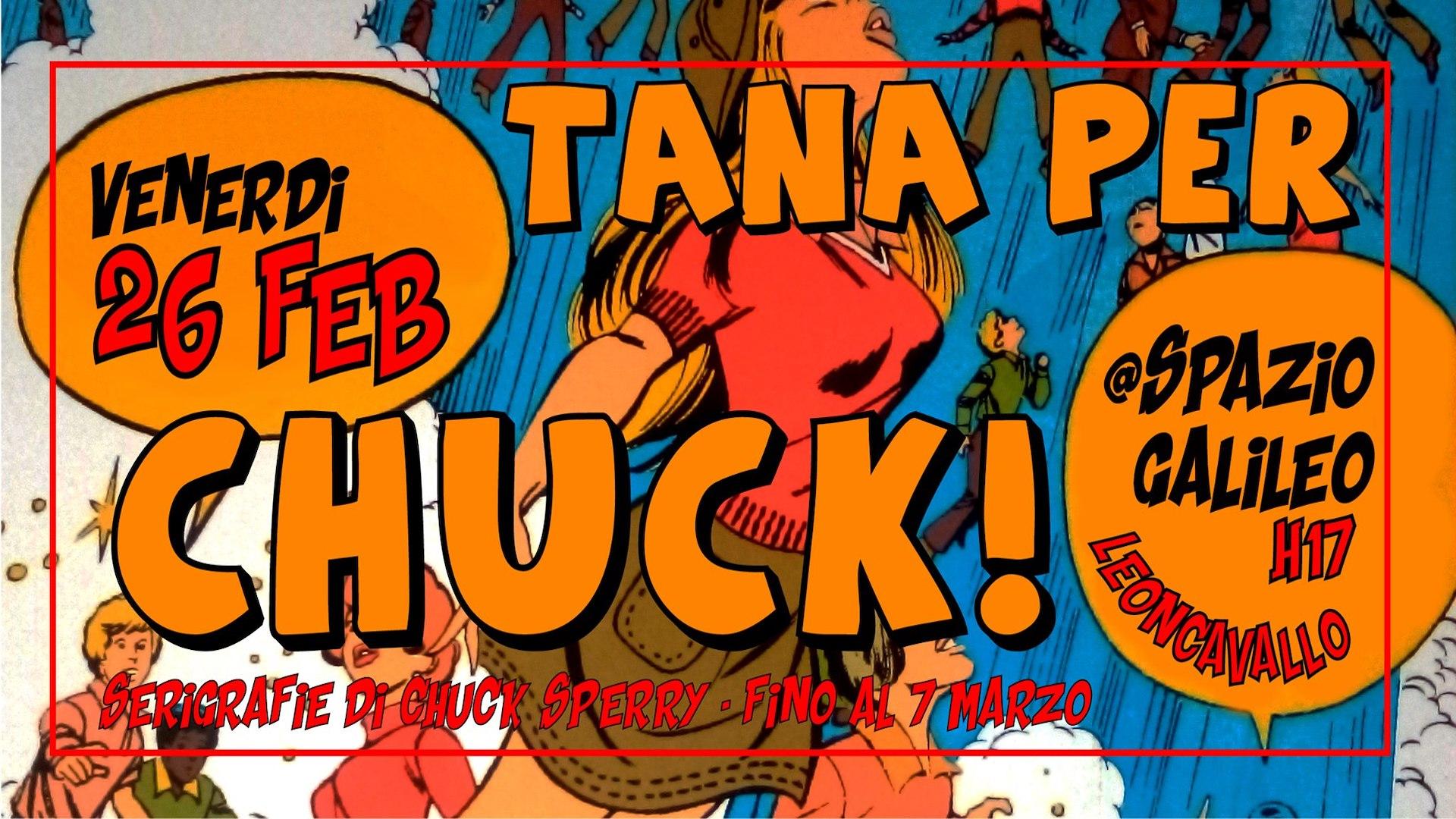 TANA PER CHUCK!