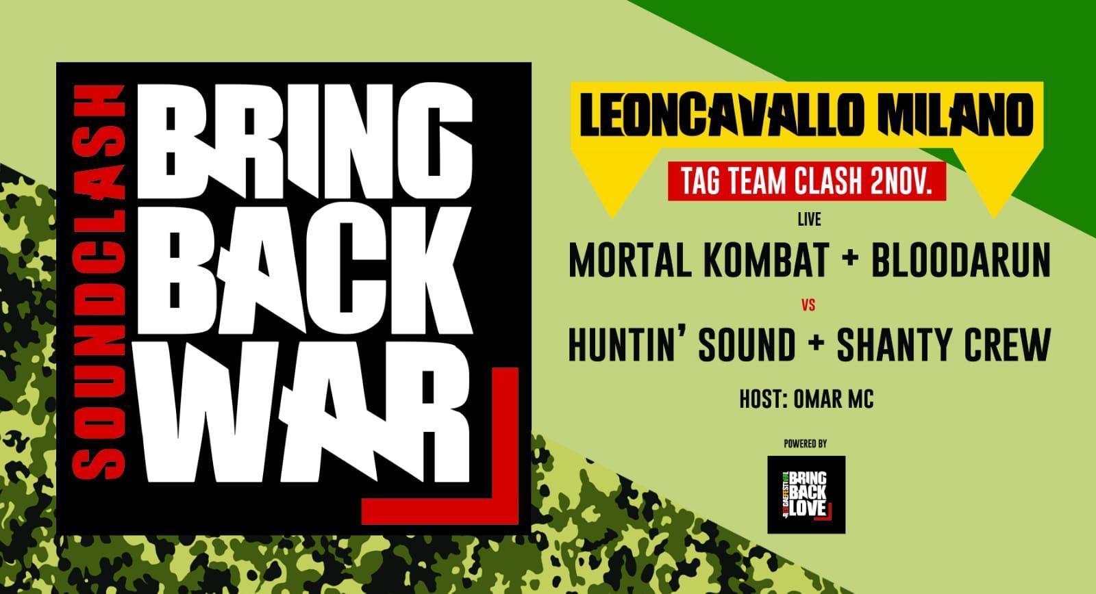 Bring Back War Soundclash