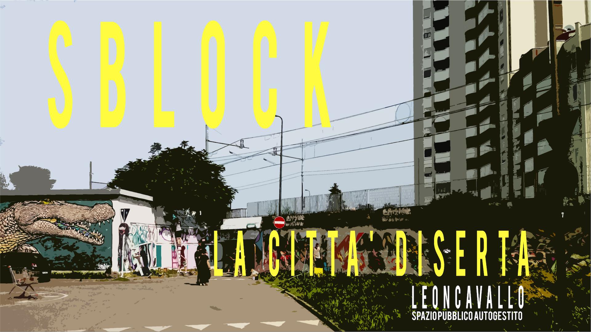 SBLOCK! - LA CITTÀ DISERTA
