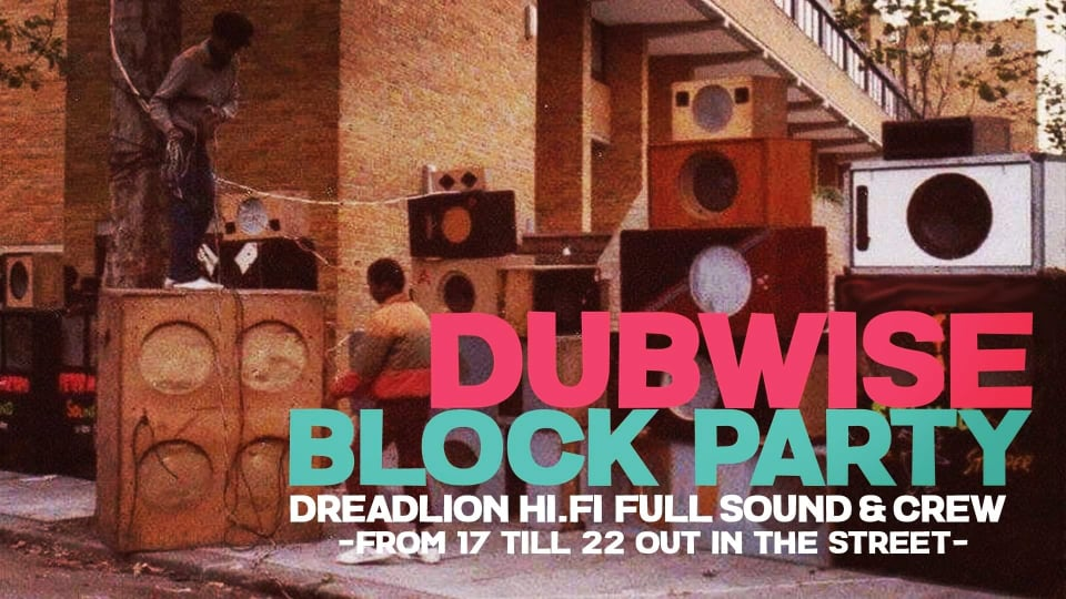 DUBWISE BLOCK PARTY