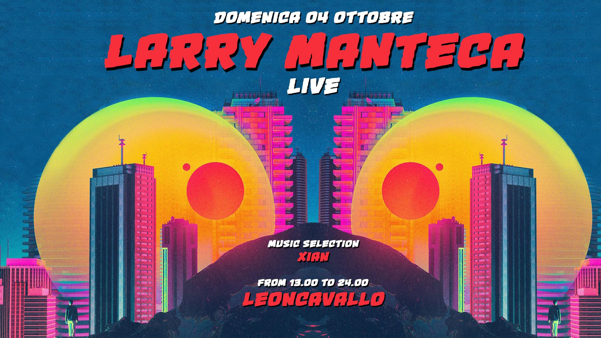 Larry Manteca - Una domenica in cortile