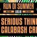 Calabash Crew & Serious Thing